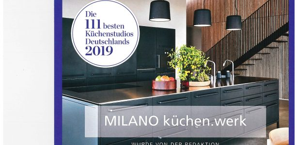 Wir sind bei den 111 besten Küchenstudios Deutschlands 2019 !